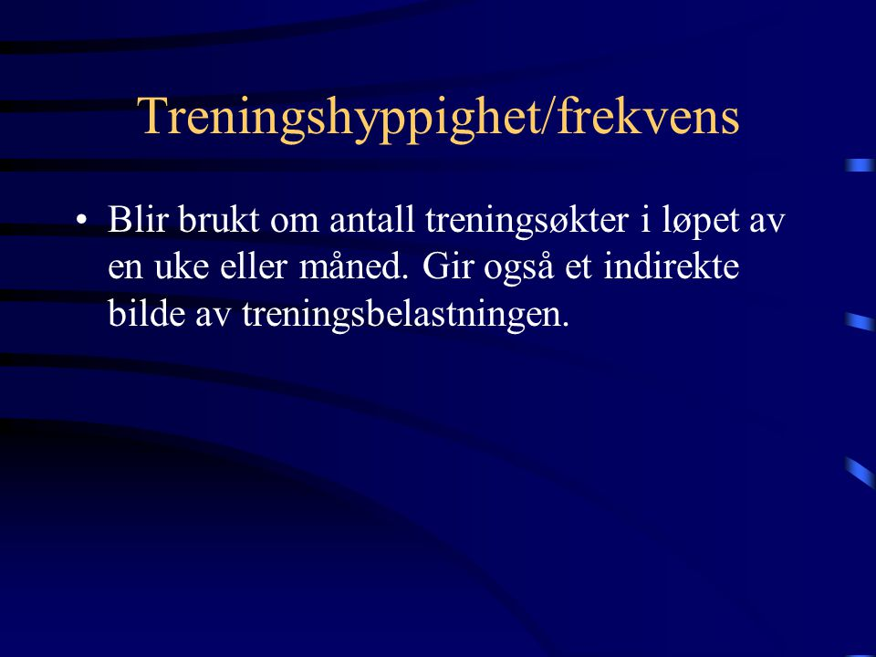Treningshyppighet/frekvens