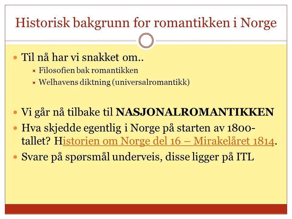 Historisk bakgrunn for romantikken i Norge