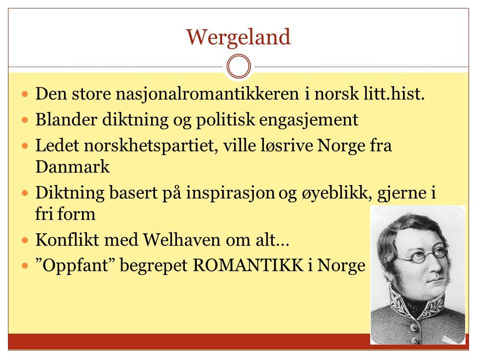 Wergeland Den store nasjonalromantikkeren i norsk litt.hist.