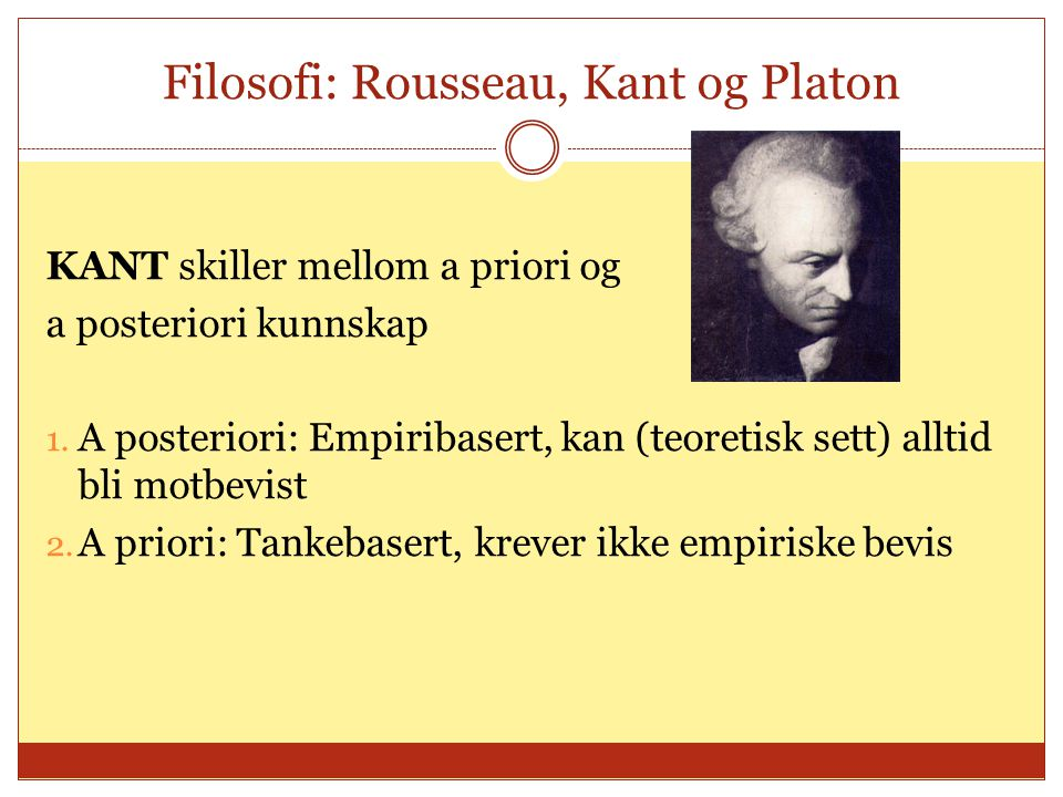 Filosofi: Rousseau, Kant og Platon