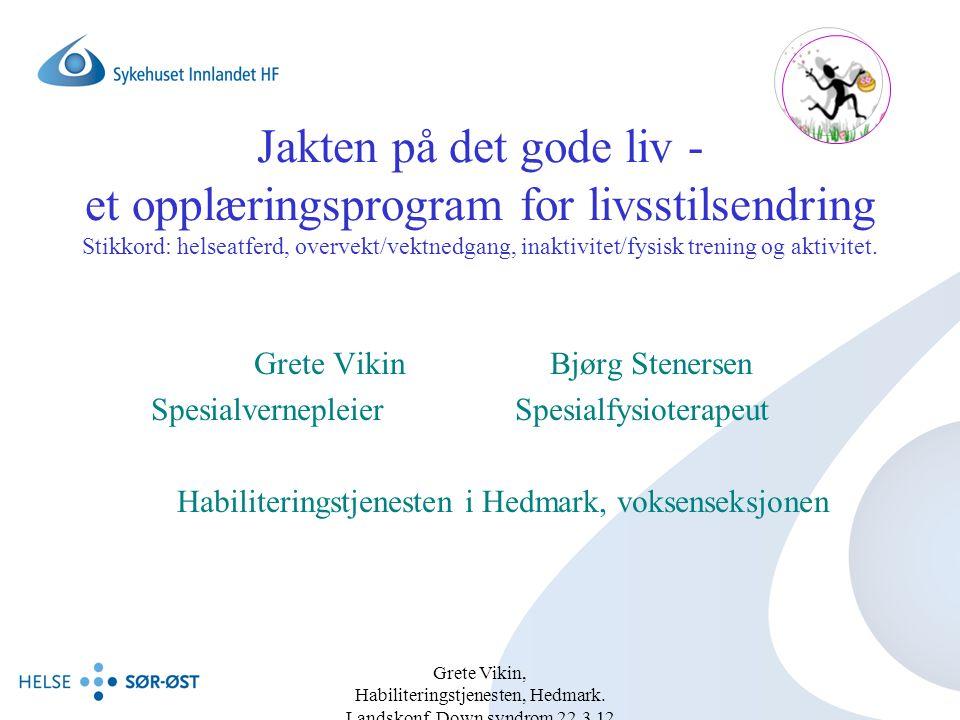 Jakten på det gode liv - et opplæringsprogram for livsstilsendring Stikkord: helseatferd, overvekt/vektnedgang, inaktivitet/fysisk trening og aktivitet.