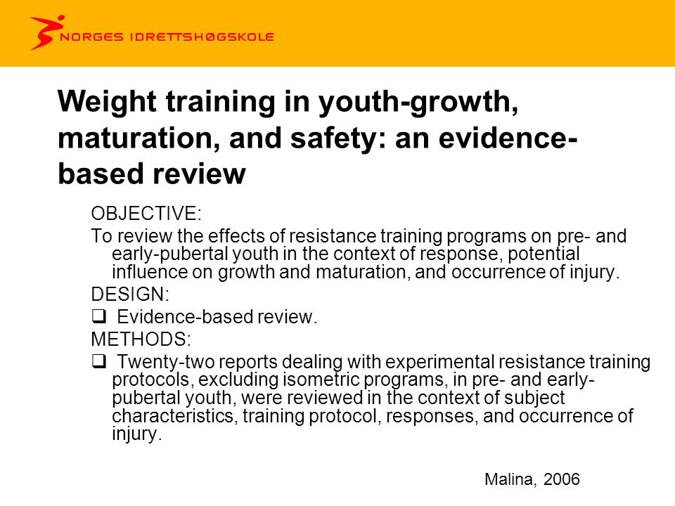 Weight training in youth-growth, maturation, and safety: an evidence-based review