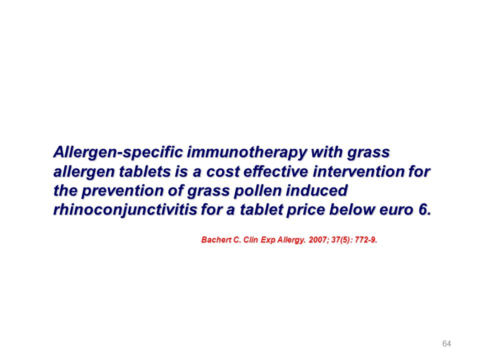 Allergen-specific immunotherapy with grass allergen tablets is a cost effective intervention for the prevention of grass pollen induced rhinoconjunctivitis for a tablet price below euro 6.
