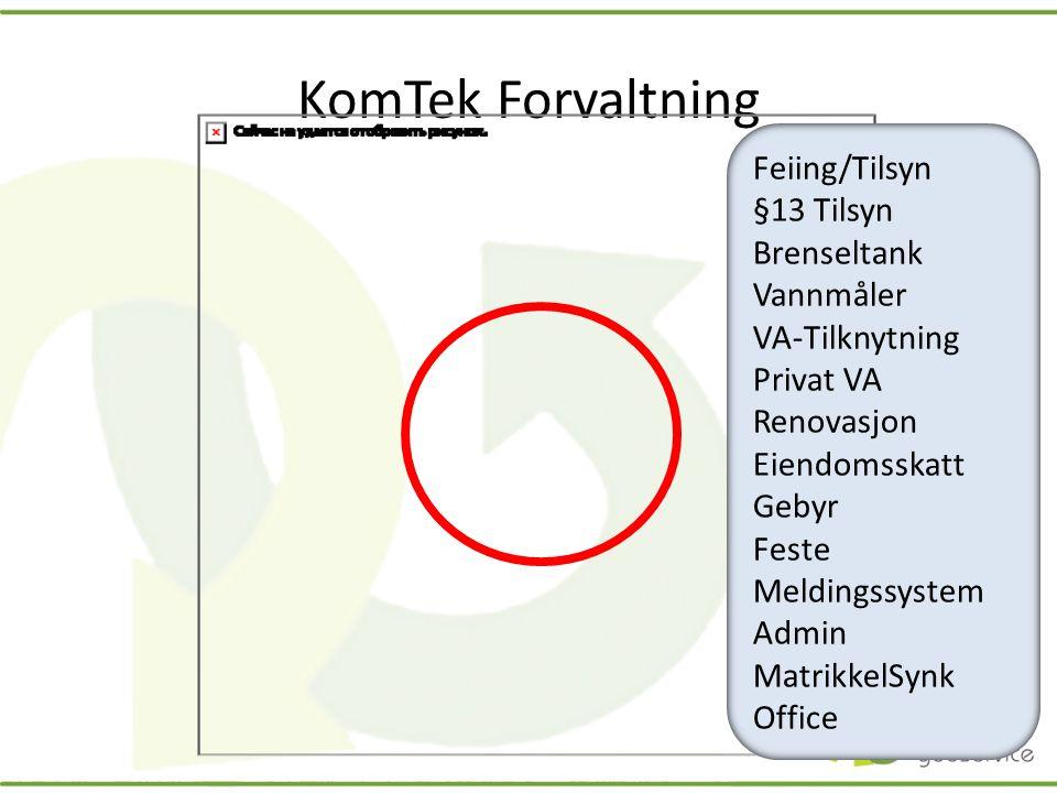 KomTek Forvaltning Feiing/Tilsyn §13 Tilsyn Brenseltank Vannmåler