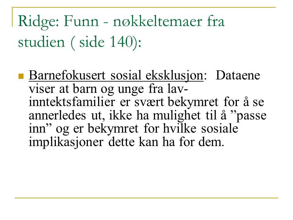 Ridge: Funn - nøkkeltemaer fra studien ( side 140):