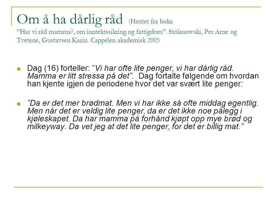Om å ha dårlig råd (Hentet fra boka Har vi råd mamma