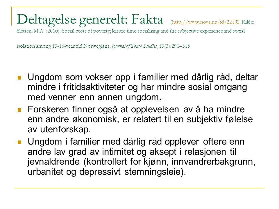 Deltagelse generelt: Fakta (http://www. nova. no/id/22192