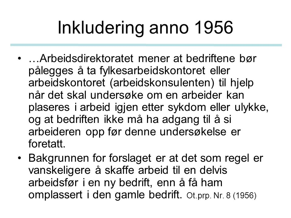Inkludering anno 1956