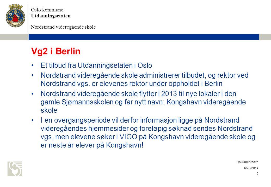 Vg2 i Berlin Et tilbud fra Utdanningsetaten i Oslo