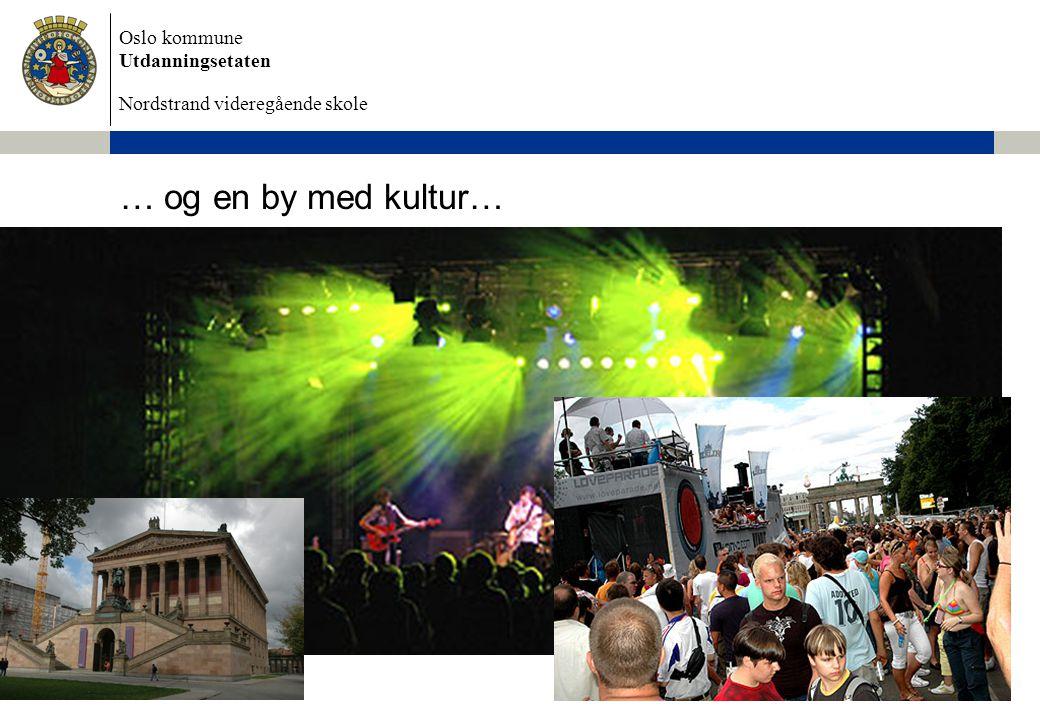 … og en by med kultur… Dokumentnavn 4/3/2017