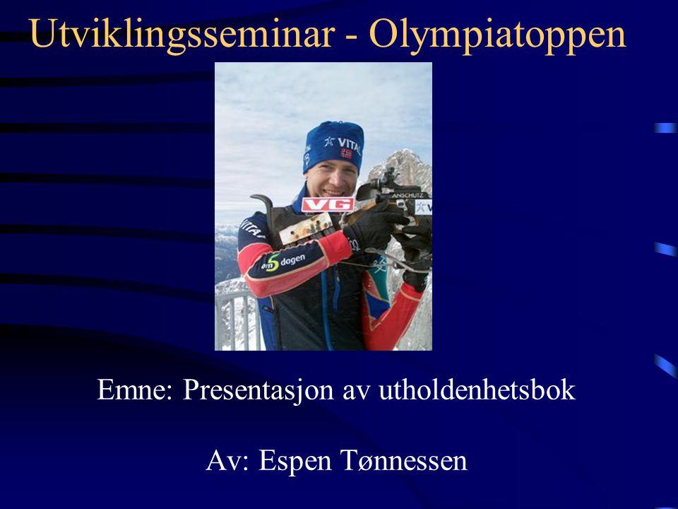 Utviklingsseminar - Olympiatoppen