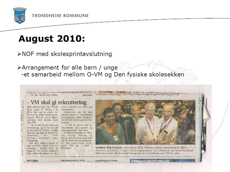 August 2010: NOF med skolesprintavslutning