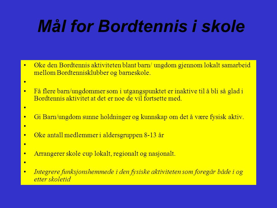 Mål for Bordtennis i skole