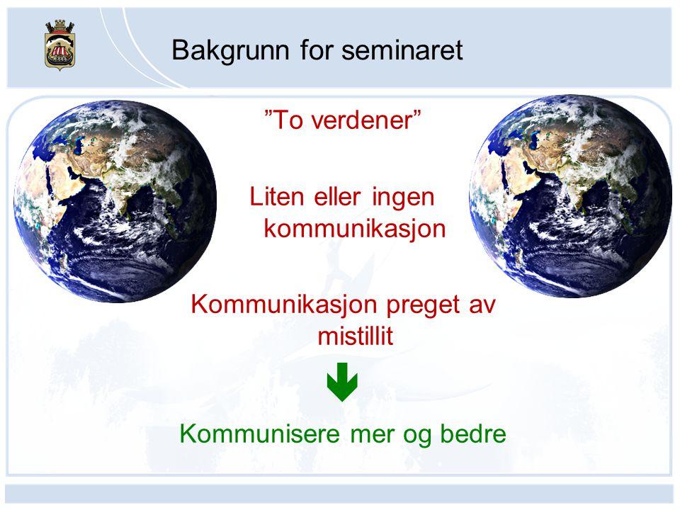 Bakgrunn for seminaret
