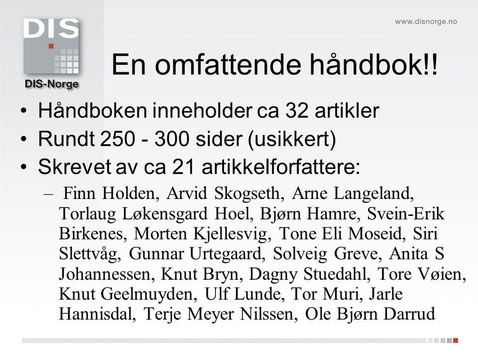 En omfattende håndbok!! Håndboken inneholder ca 32 artikler