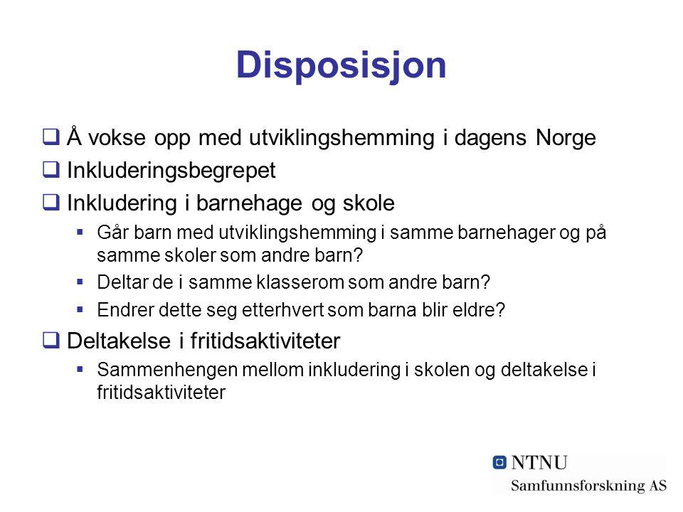 Disposisjon Å vokse opp med utviklingshemming i dagens Norge