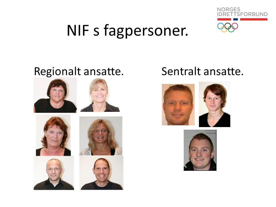 NIF s fagpersoner. Regionalt ansatte. Sentralt ansatte.