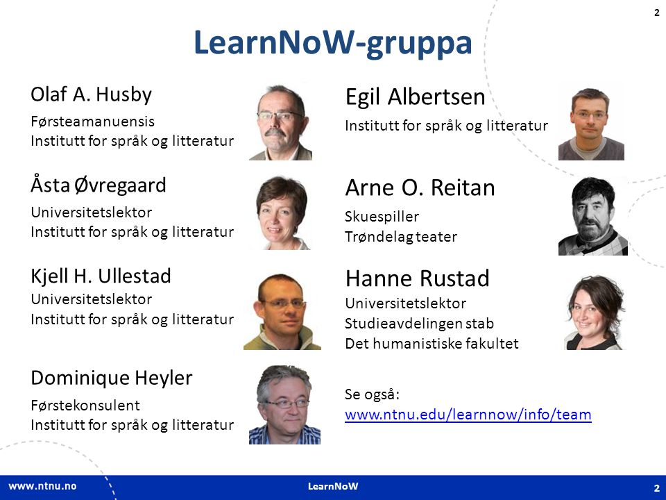 LearnNoW-gruppa Egil Albertsen Arne O. Reitan