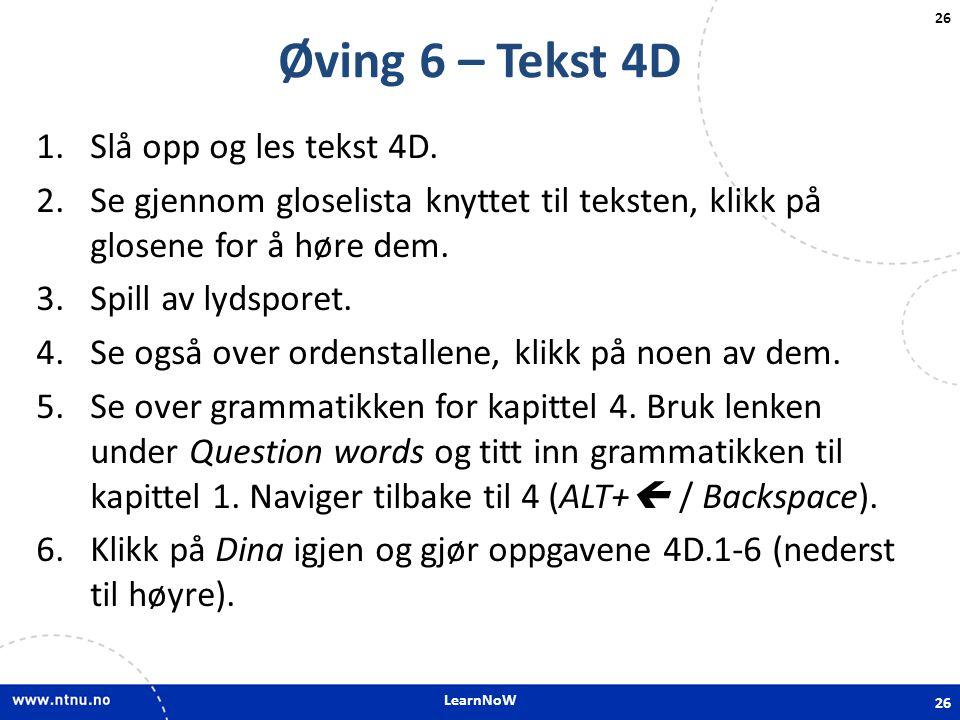 Øving 6 – Tekst 4D Slå opp og les tekst 4D.