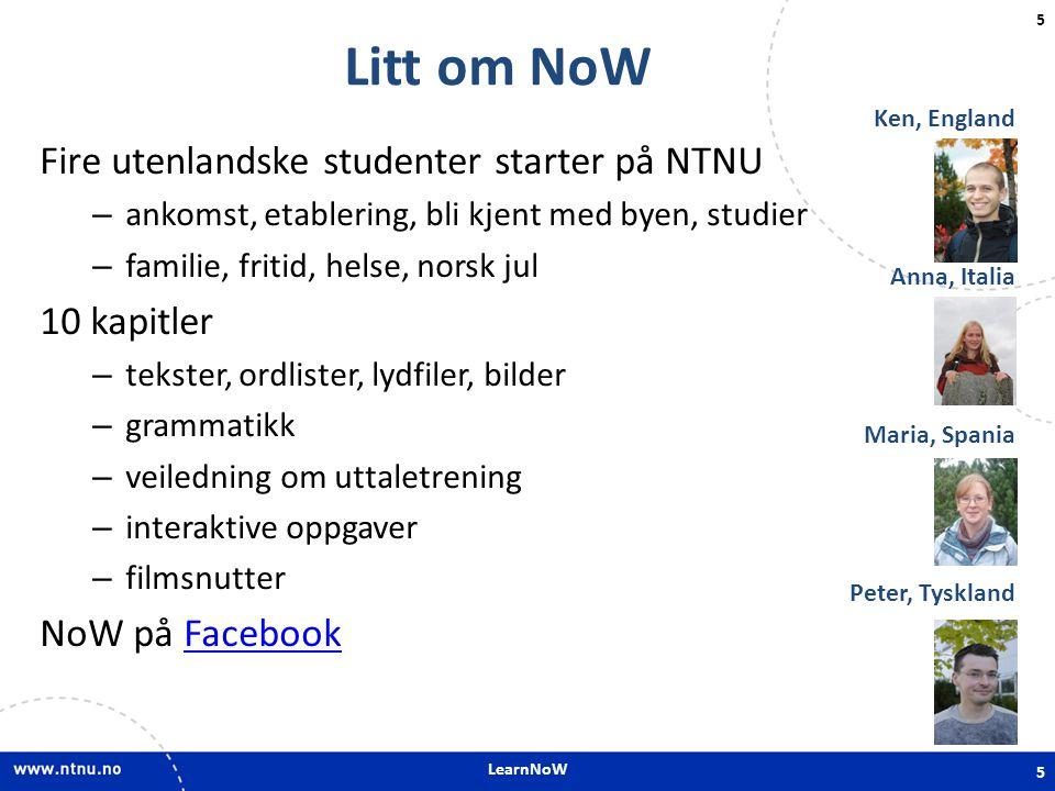 Litt om NoW Fire utenlandske studenter starter på NTNU 10 kapitler