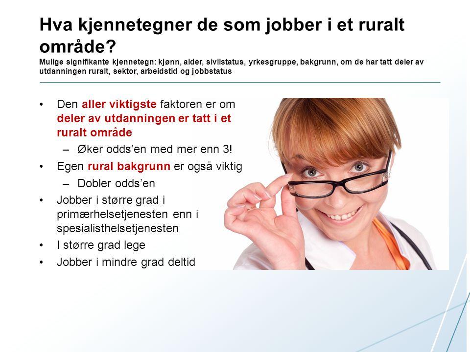 Hva kjennetegner de som jobber i et ruralt område