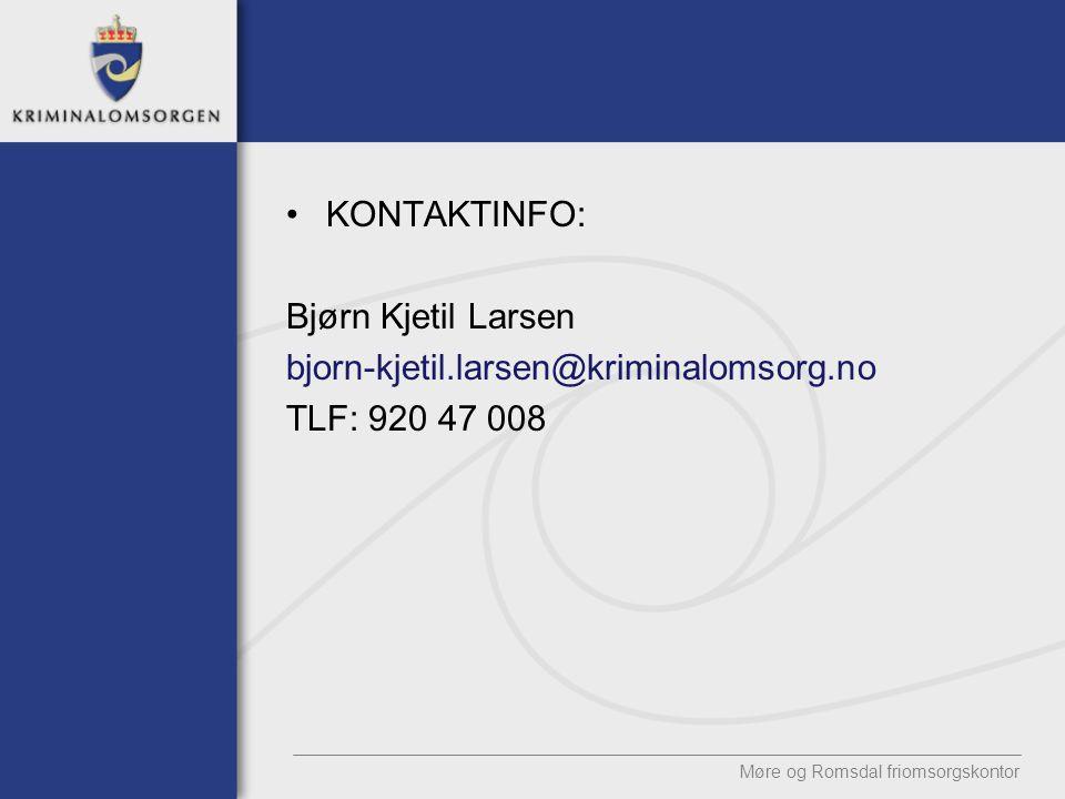 KONTAKTINFO: Bjørn Kjetil Larsen bjorn-kjetil.larsen@kriminalomsorg.no