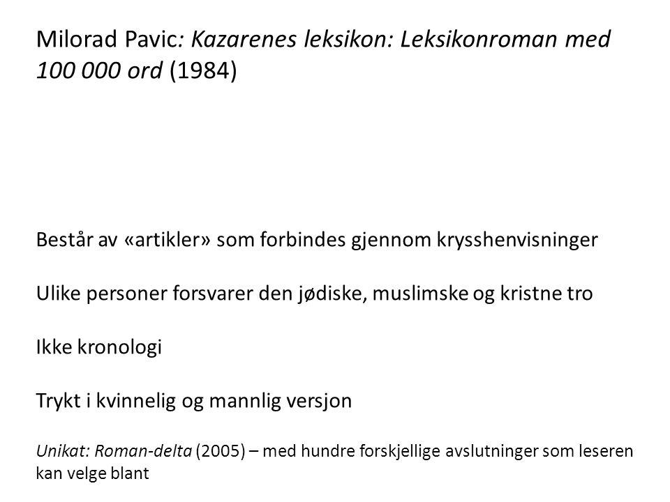 Milorad Pavic: Kazarenes leksikon: Leksikonroman med 100 000 ord (1984)