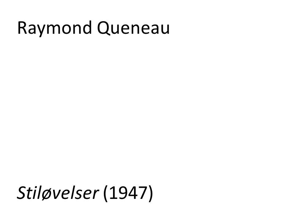 Raymond Queneau Stiløvelser (1947)