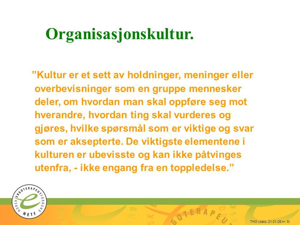 Organisasjonskultur.
