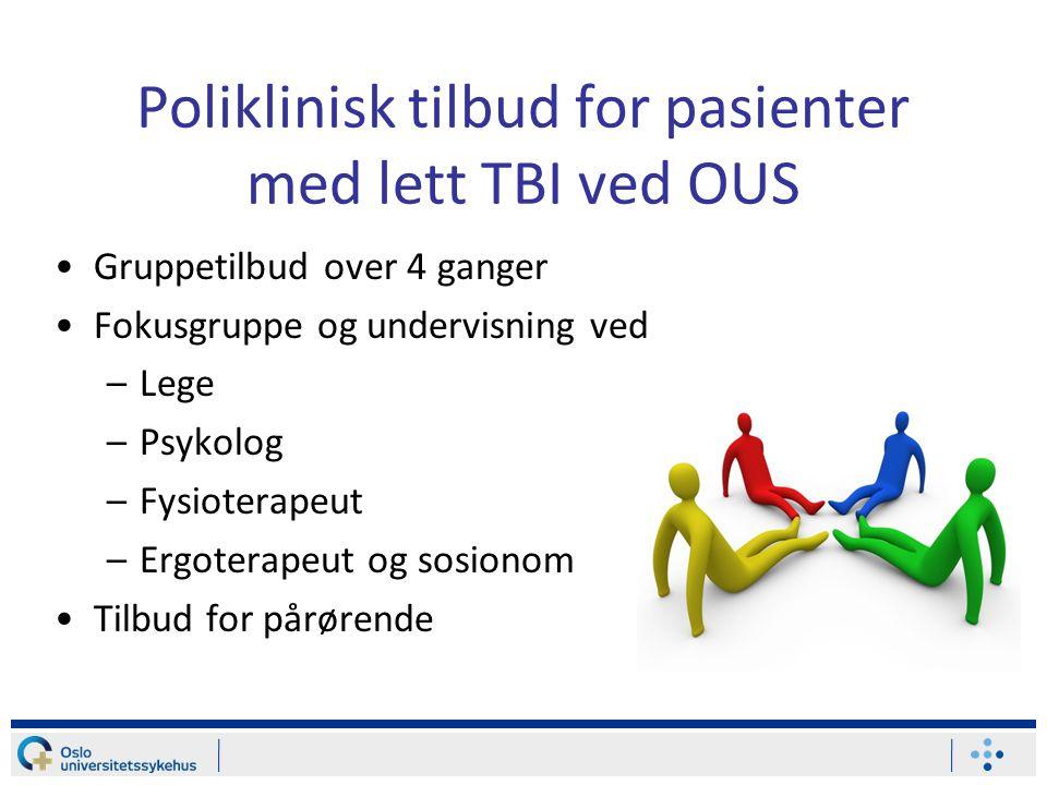 Poliklinisk tilbud for pasienter med lett TBI ved OUS