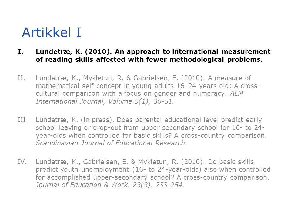 Artikkel I Lundetræ, K. (2010). An approach to international measurement of reading skills affected with fewer methodological problems.