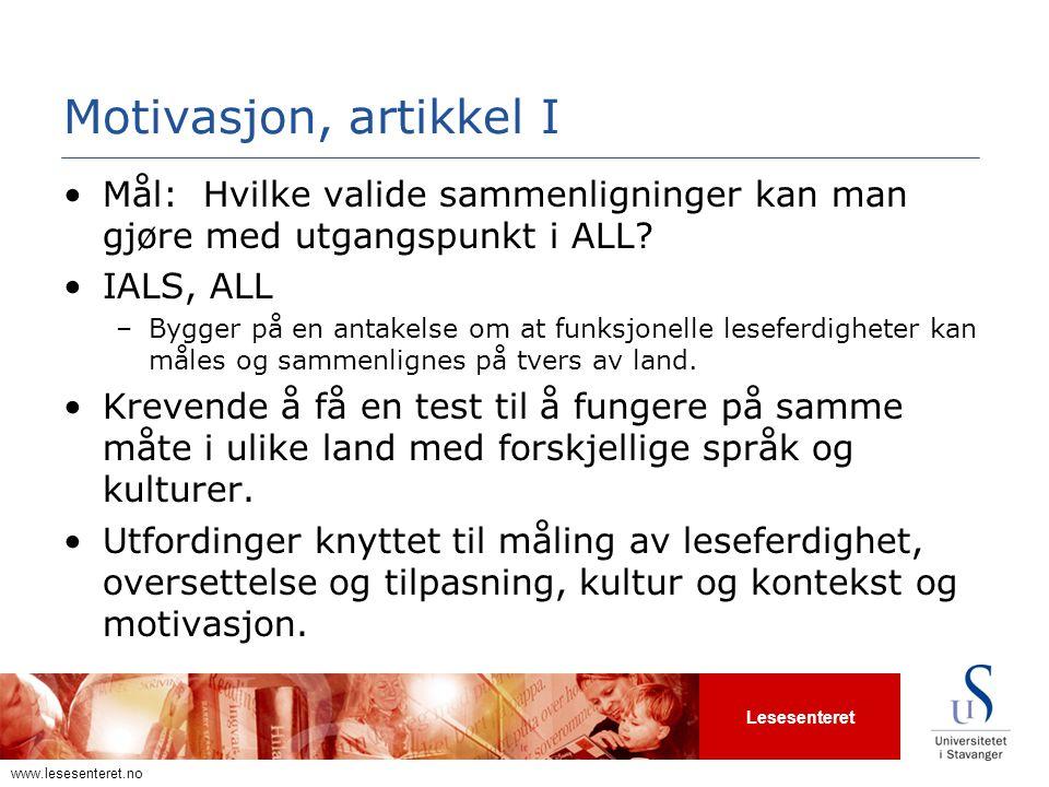 Motivasjon, artikkel I Mål: Hvilke valide sammenligninger kan man gjøre med utgangspunkt i ALL IALS, ALL.