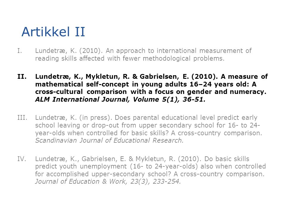Artikkel II Lundetræ, K. (2010). An approach to international measurement of reading skills affected with fewer methodological problems.
