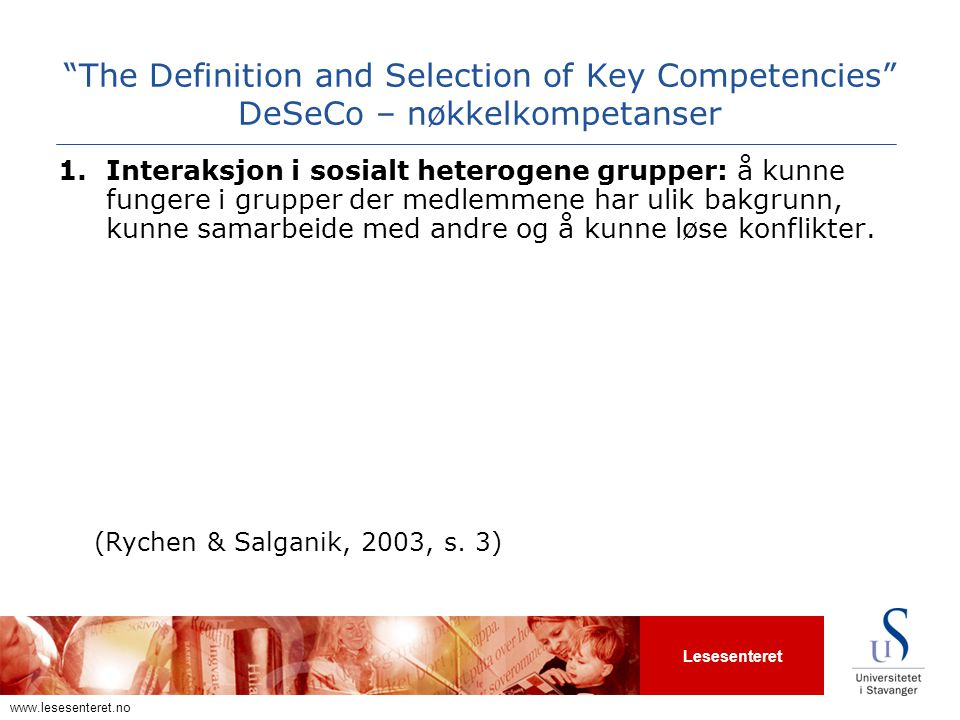 The Definition and Selection of Key Competencies DeSeCo – nøkkelkompetanser