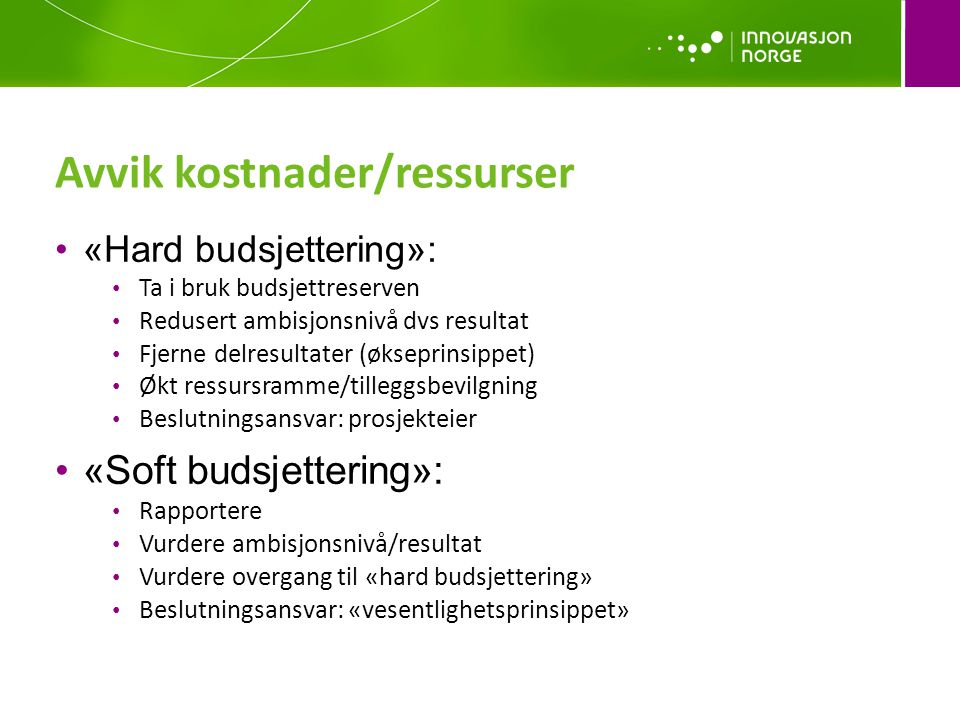 Avvik kostnader/ressurser