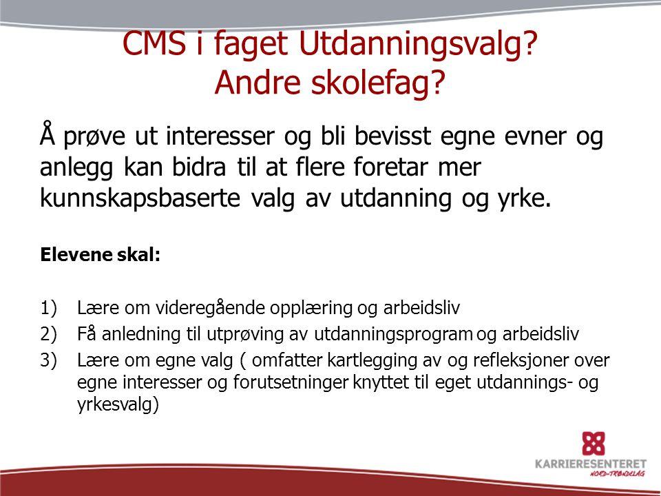 CMS i faget Utdanningsvalg Andre skolefag