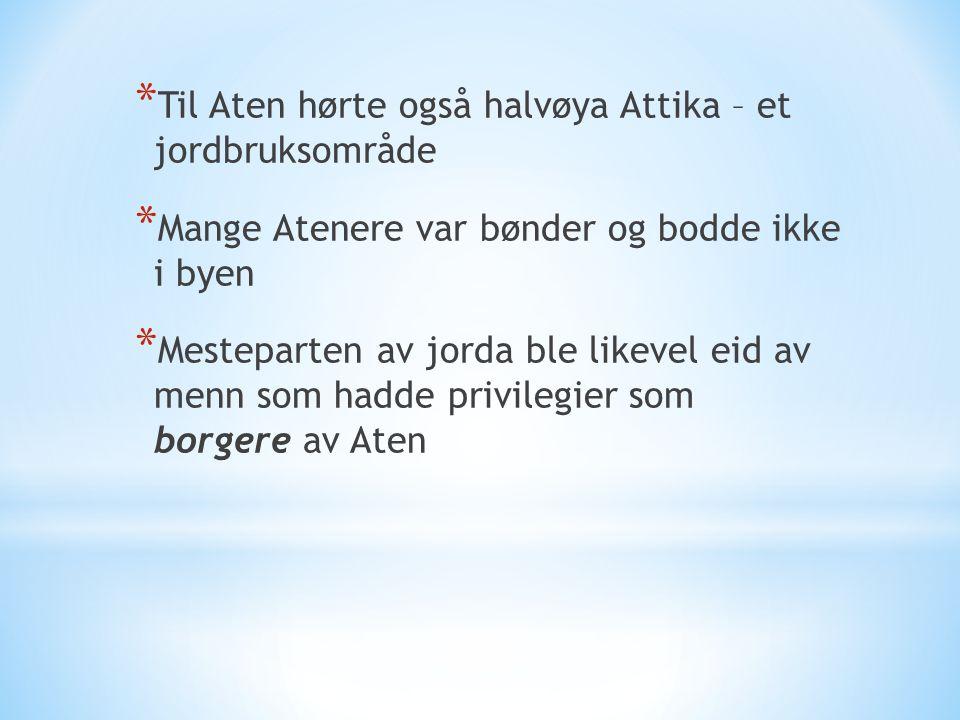 Til Aten hørte også halvøya Attika – et jordbruksområde