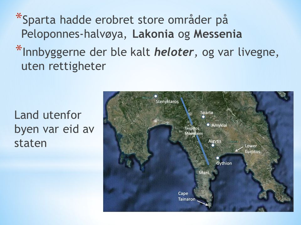 Sparta hadde erobret store områder på Peloponnes-halvøya, Lakonia og Messenia