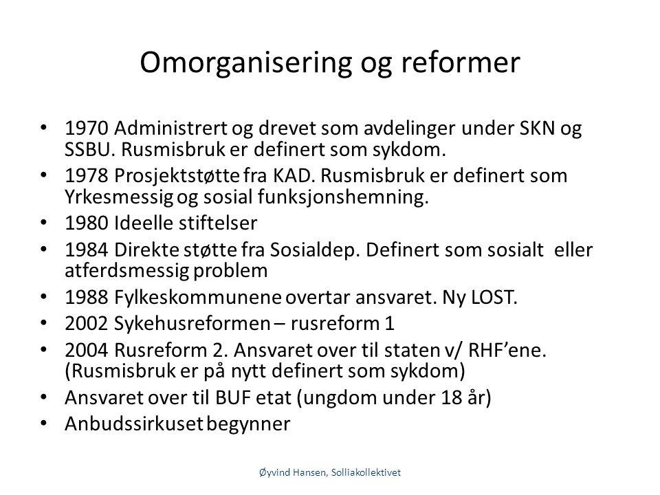 Omorganisering og reformer