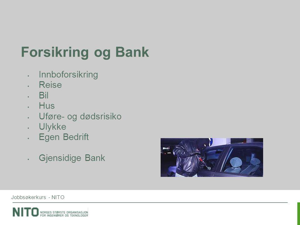 Forsikring og Bank Innboforsikring Reise Bil Hus Uføre- og dødsrisiko