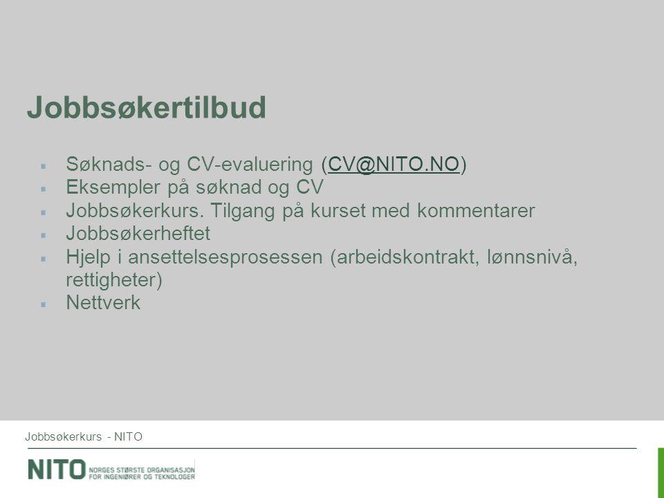 Jobbsøkertilbud Søknads- og CV-evaluering (CV@NITO.NO)