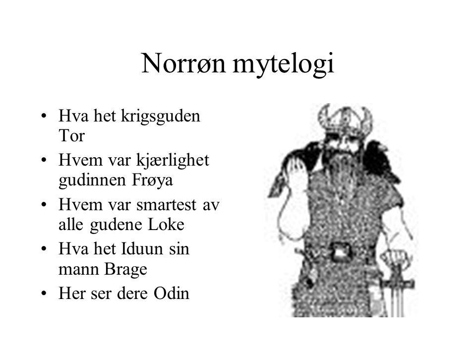 Norrøn mytelogi Hva het krigsguden Tor