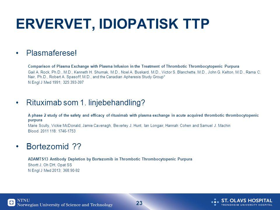 ERVERVET, IDIOPATISK TTP