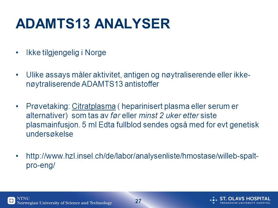ADAMTS13 ANALYSER Ikke tilgjengelig i Norge