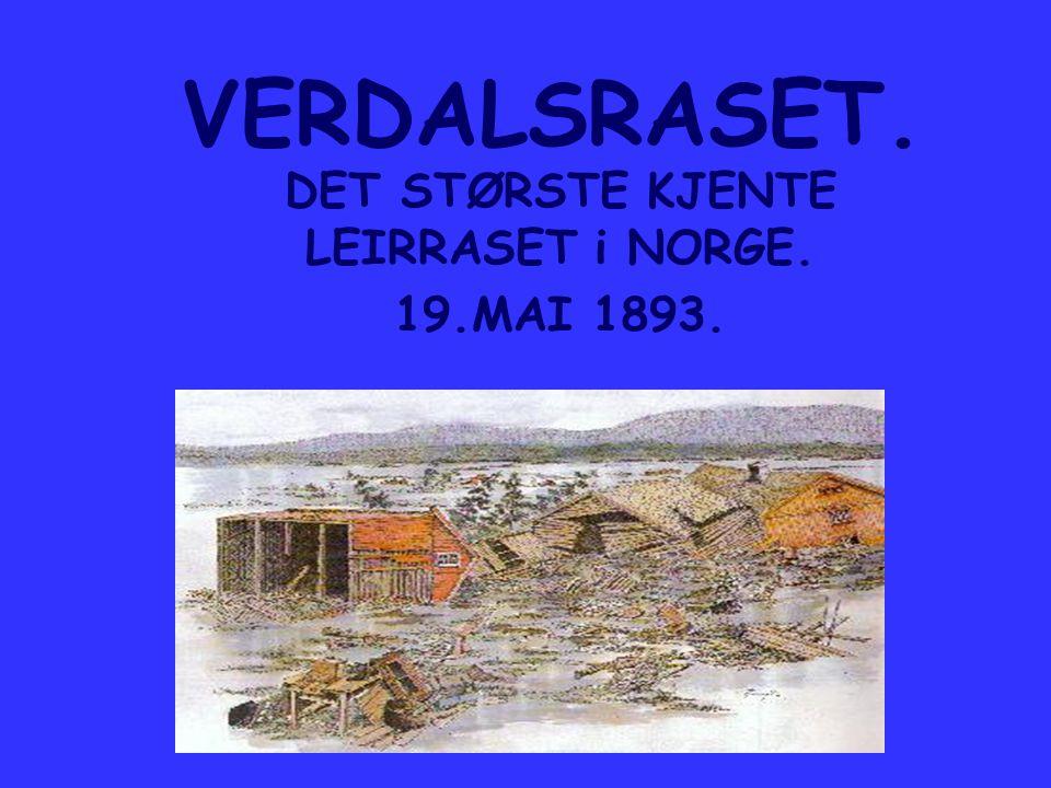 DET STØRSTE KJENTE LEIRRASET i NORGE. 19.MAI 1893.