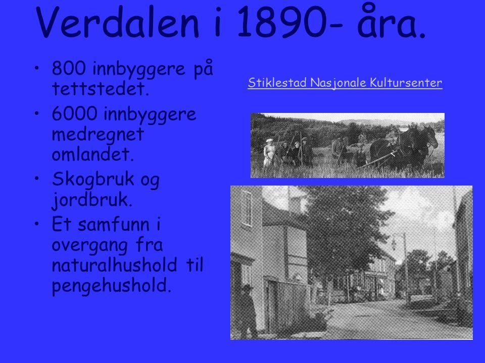Verdalen i 1890- åra. 800 innbyggere på tettstedet.