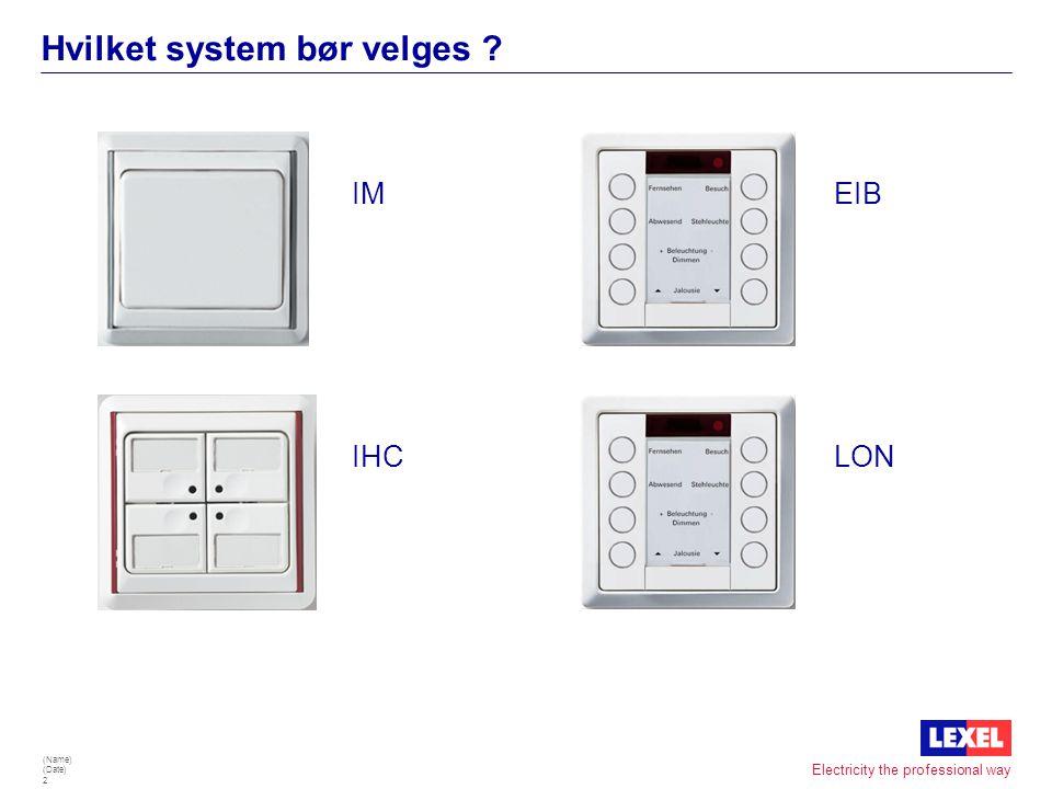 Hvilket system bør velges