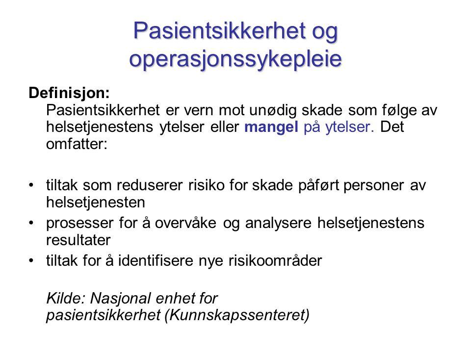 Pasientsikkerhet og operasjonssykepleie