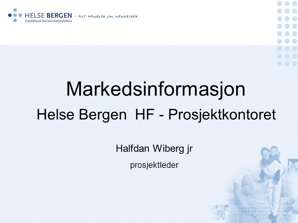 Markedsinformasjon Helse Bergen HF - Prosjektkontoret