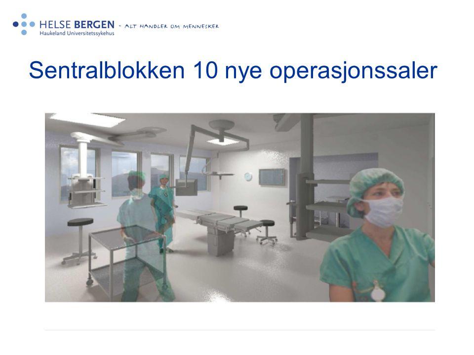 Sentralblokken 10 nye operasjonssaler